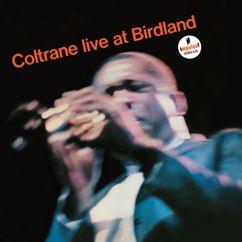 John Coltrane: The Promise (Live At Birdland Jazzclub, New York City, NY, 10/8/1963)