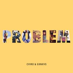 CVIRO, GXNXVS: Problem