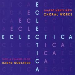 Tapiola Chamber Choir: Eclectica