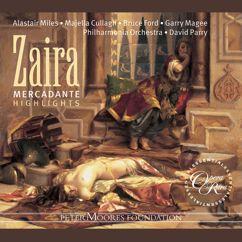 Bruce Ford, Majella Cullagh, David Parry, Philharmonia Orchestra: Mercadante: Zaira (Highlights)