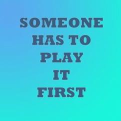 Discover Sensation: Someone Has to Play It First Episode 1