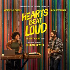 Keegan DeWitt: Hearts Beat Loud (Original Motion Picture Soundtrack)