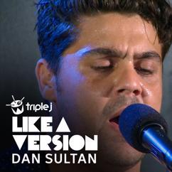 Dan Sultan: Southern Sun (triple j Like A Version)