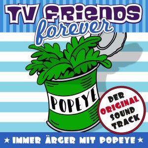 Various Artists, Quirin Amper junior & Fred Strittmatter: Immer Ärger mit Popeye