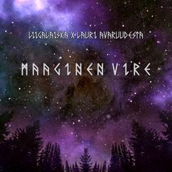 Liigalaiska & Lauri Avaruudesta: Maaginen vire