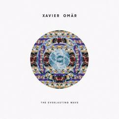 Xavier Omär: The Everlasting Wave