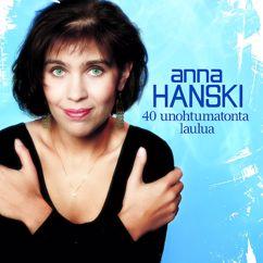 Anna Hanski: 40 Unohtumatonta Laulua - Jos Et Sä Soita