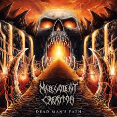 Malevolent Creation: Dead Man's Path