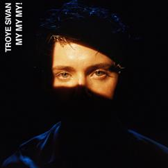 Troye Sivan: My My My!