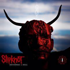 Slipknot: Antennas to Hell