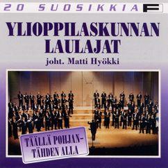 Ylioppilaskunnan Laulajat - YL Male Voice Choir: Trad / Arr Kajanus : Niin minä neitonen sinulle laulan (Thus I Sing to Thee)