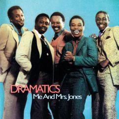 The Dramatics: Me And Mrs. Jones (Album Version)