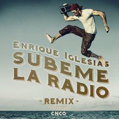 Enrique Iglesias feat. CNCO: SUBEME LA RADIO REMIX