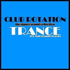 Various Artists: Club Rotation: Trance