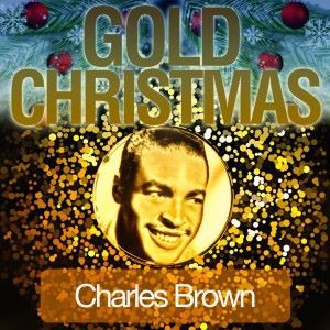Charles Brown: Gold Christmas