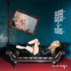 Ava Max: Blood, Sweat & Tears