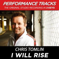 Chris Tomlin: I Will Rise (EP / Performance Tracks)