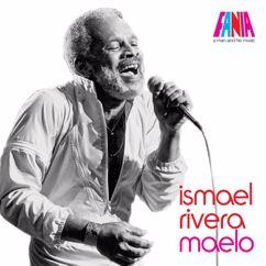 Ismael Rivera: A Man And His Music: Maelo