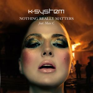 K-System: Nothing Really Matters