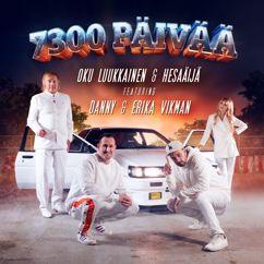 DJ Oku Luukkainen, HesaÄijä, Danny, Erika Vikman: 7300 päivää (feat. Erika Vikman & Danny)