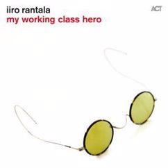Iiro Rantala: My Working Class Hero