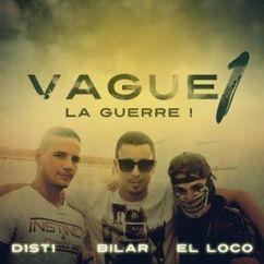D1ST1 feat. Bilar & EL Loco: Vague 1
