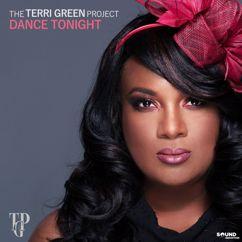 The Terri Green Project: Dance Tonight