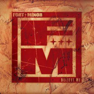 Fort Minor: Believe Me