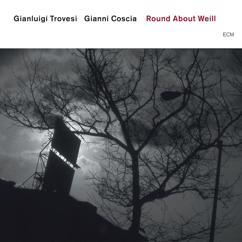Gianluigi Trovesi, Gianni Coscia: Round About Weill