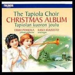 Tapiolan Kuoro - The Tapiola Choir: Trad / Arr Sibelius : Oi, sä riemuisa [O Thou Joyous]