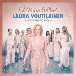 Laura Voutilainen, Higher Ground Vocals: Hiljaa hiljaa