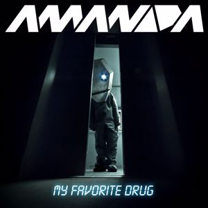 Amanda: My Favorite Drug