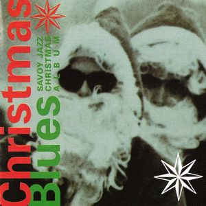 Various Artists: Christmas Blues: Savoy Jazz Christmas Album