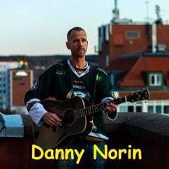 Danny Norin: Nordström familjens legend