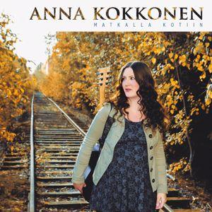 Anna Kokkonen: Matkalla kotiin