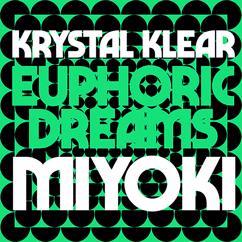 Krystal Klear: Euphoric Dreams