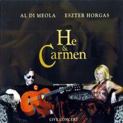 Al Di Meola & Eszter Horgas: He & Carmen