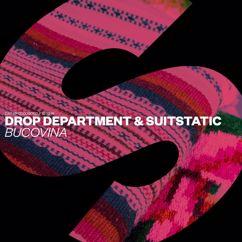 Drop Department, SuitStatic: Bucovina