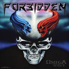 Forbidden: Omega Wave