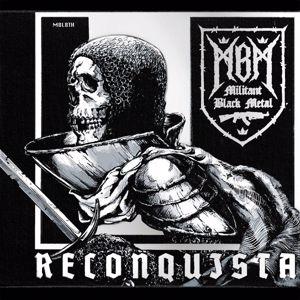 M8L8TH: Reconquista(Militant Black Metal)