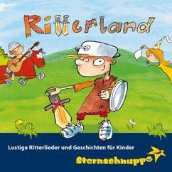 Sternschnuppe: Ritterland: Lustige Ritterlieder und Geschichten für Kinder
