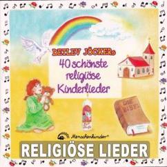 Detlev Jöcker: Detlev Jöckers 40 schönste religiöse Kinderlieder