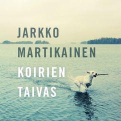 Jarkko Martikainen: Koirien taivas