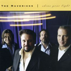 The Mavericks: Because of You