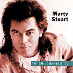 Marty Stuart: This One's Gonna Hurt You