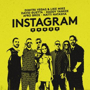 Dimitri Vegas & Like Mike, David Guetta, Daddy Yankee, Afro Bros, Natti Natasha, Dimitri Vegas, Like Mike: Instagram