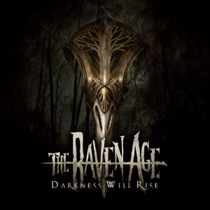 The Raven Age: Darkness Will Rise