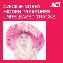 Caecilie Norby: Hidden Treasures