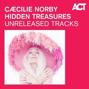 Caecilie Norby: Hidden Treasures