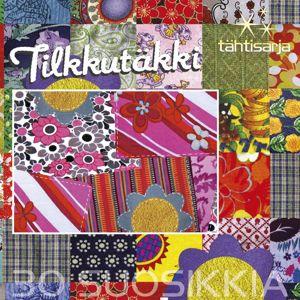Various Artists: Tähtisarja - 30 Suosikkia / Tilkkutäkki